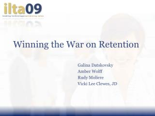 Winning the War on Retention