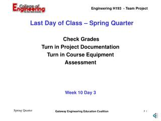 Last Day of Class – Spring Quarter