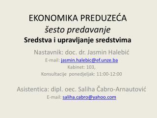 EKONOMIKA PREDUZEĆA šesto predavanje Sredstva i upravljanje sredstvima