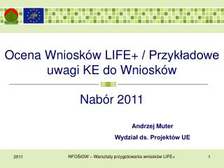 Ocena Wniosk�w  LIFE+  / Przyk?adowe uwagi KE do Wniosk�w
