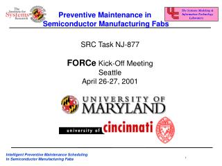 Preventive Maintenance in  Semiconductor Manufacturing Fabs