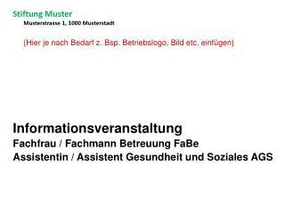 Informationsveranstaltung Fachfrau / Fachmann Betreuung FaBe