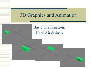 3D Graphics and  Animation