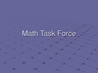 Math Task Force