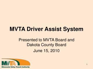 MVTA Driver Assist System