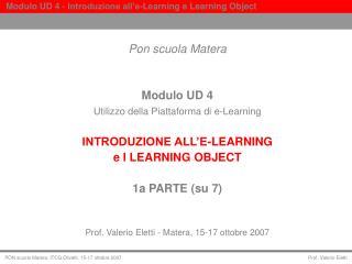 Pon scuola Matera Modulo UD 4 Utilizzo della Piattaforma di e-Learning
