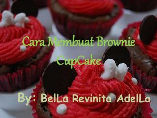 Cara Membuat  Browni CupCake