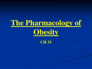 The Pharmacology of Obesity