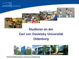Studieren an der  Carl von Ossietzky Universit�t Oldenburg