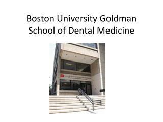 Boston University Goldman School of Dental Medicine