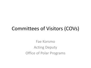 Committees of Visitors (COVs)