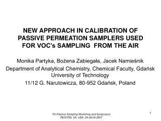 NEW APPROACH IN CALIBRATION OF PASSIVE PERMEATION SAMPLERS USED FOR VOC's SAMPLING  FROM THE AIR