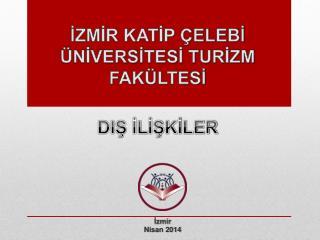 İzmir Nisan 2014