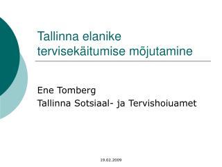 Tallinna elanike tervisekäitumise mõjutamine