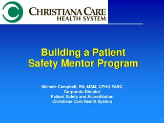 Building a Patient Safety Mentor Program
