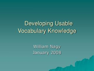 Developing Usable Vocabulary Knowledge