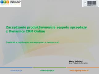 Zarządzanie  produktywnością zespołu  sprzedaży z  Dynamics CRM  Online