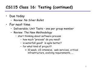CS115 Class 16: Testing (continued)