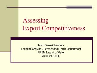 Assessing Export Competitiveness