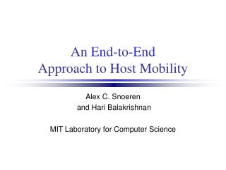 An  End-to-End Approach to Host Mobility