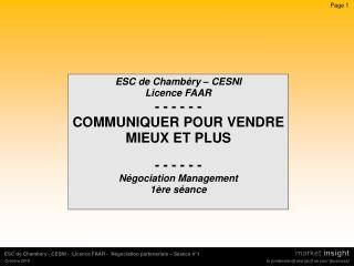 ESC de Chambéry – CESNI Licence FAAR - - - - - -  COMMUNIQUER POUR VENDRE MIEUX ET PLUS