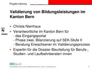 Validierung von Bildungsleistungen im Kanton Bern