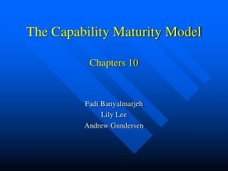 The Capability Maturity Model Chapters 10