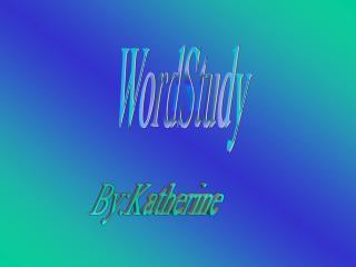 WordStudy