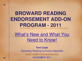BROWARD READING ENDORSEMENT ADD-ON PROGRAM - 2011