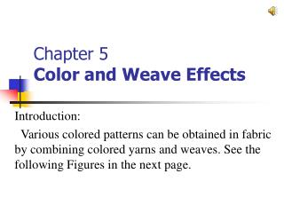 Chapter 5 Color and Weave Effects