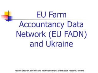 EU Farm Accountancy Data Network (EU FADN) and Ukraine