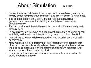 About Simulation      K.Ohmi