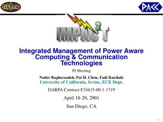 Integrated Management of Power Aware Computing & Communication Technologies