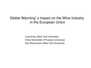 Global Warming ' s Impact on the Wine Industry  in the European Union