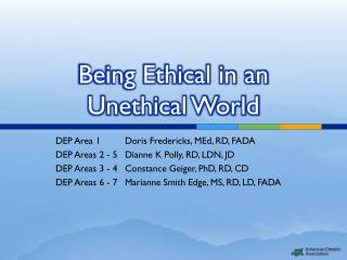 Being Ethical in an Unethical World