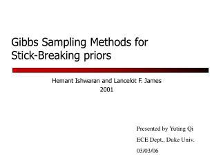 Gibbs Sampling Methods for Stick-Breaking priors