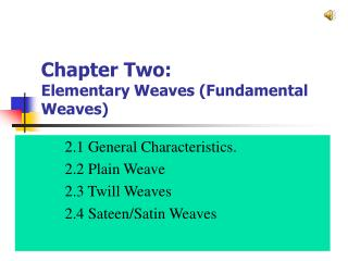 Chapter Two: Elementary Weaves (Fundamental Weaves)