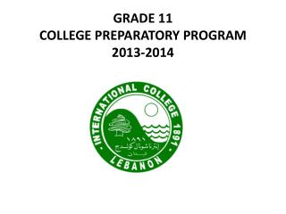 GRADE 11 COLLEGE PREPARATORY PROGRAM 2013-2014
