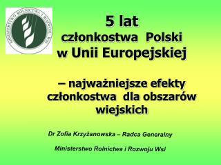 Dr Zofia Krzyżanowska – Radca Generalny Ministerstwo Rolnictwa i Rozwoju Wsi