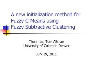 A new  initialization method  for  Fuzzy  C- Means using Fuzzy Subtractive Clustering