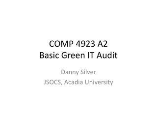 COMP 4923 A2 Basic Green IT Audit