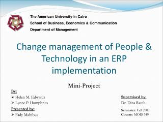 Change management of People & Technology in an ERP implementation