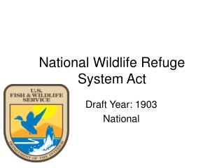 National Wildlife Refuge System Act
