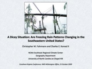 Christopher M. Fuhrmann and Charles E. Konrad II NOAA-Southeast Regional Climate Center