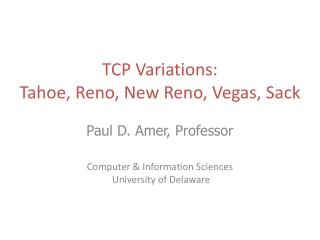 TCP Variations: Tahoe, Reno, New Reno, Vegas, Sack