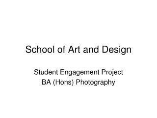 School of Art and Design