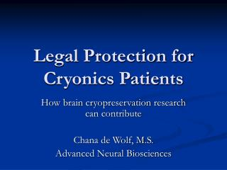Legal Protection for Cryonics Patients