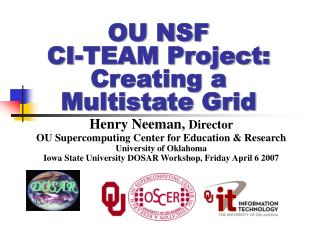 OU NSF CI-TEAM Project: Creating a Multistate Grid