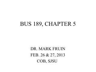 BUS 189, CHAPTER 5