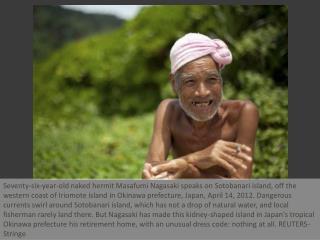 Naked hermit